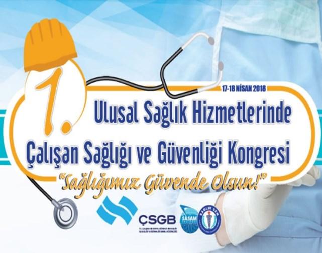 1.Ulusal Sağlık Hizmetlerinde Çalışan Sağlığı ve Güvenliği Kongresi