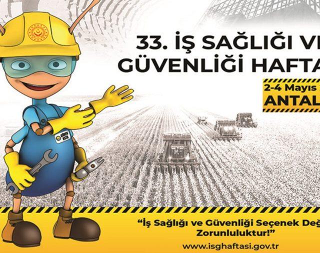 33. İş Sağlığı ve Güvenliği Haftası