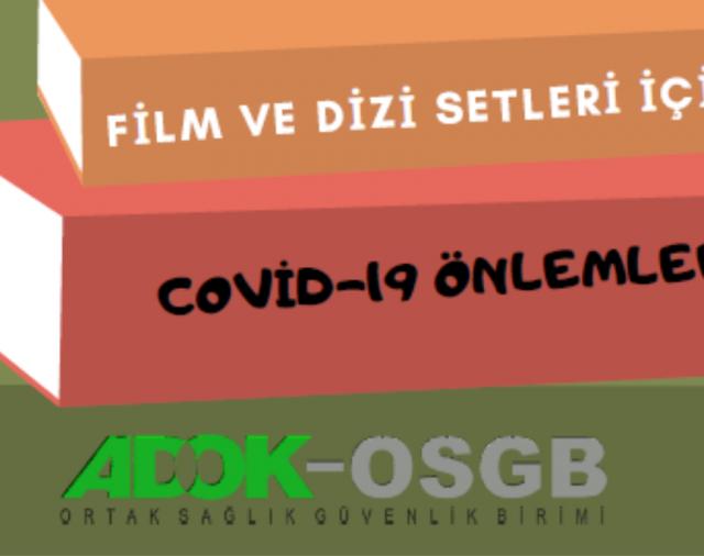 Film ve Dizi Setlerinde Covid-19 Önlemleri